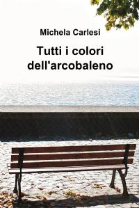 Tutti i colori dell'arcobaleno