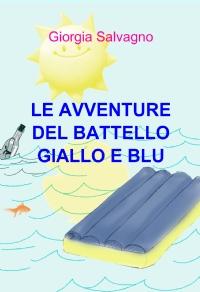 LE AVVENTURE DEL BATTELLO GIALLO E BLU
