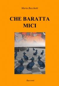 CHE BARATTA MICI