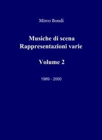 Musiche di scena Rappresentazioni varie Volume 1