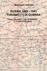 RUSSIA 1942 – 1943 TURISMO (?) DI GUERRa