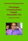Psicologia, Comunicazione, Coppia, Sessualità, ...