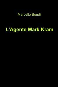 L'Agente Mark Kram