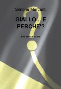GIALLO… E PERCHE'?