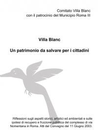 Villa Blanc Un patrimonio da salvare per i cittadini