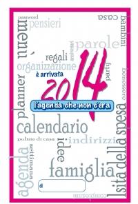 2014 L'agenda che non c'era