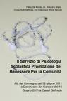 Il Servizio di Psicologia Scolastica Promozione...