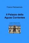 Il Palazzo della Aguas Corrientes