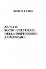 ASPETTI SOCIO – CULTURALI DELLA DISFUNZIONE A...