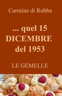 … quel 15 DICEMBRE del 1953