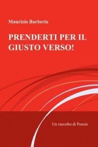 Prenderti per il Giusto Verso!