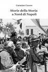 Storie della Storia a Nord di Napoli