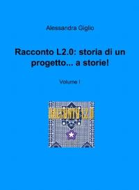 Racconto L2.0: storia di un progetto… a storie!