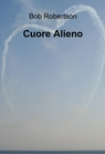 copertina Cuore Alieno