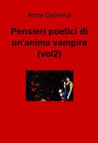 Pensieri poetici di un'anima vampira (vol2)