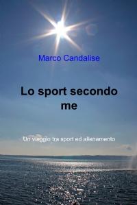 Lo sport secondo me