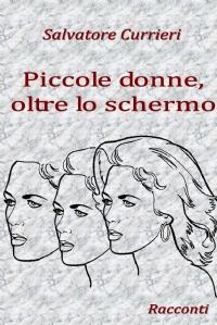 PICCOLE DONNE, OLTRE LO SCHERMO