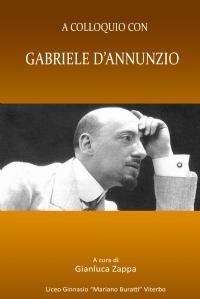 A colloquio con Gabriele D'Annunzio