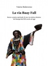 La via Baay Fall