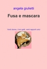 copertina Fusa e mascara