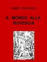 IL  MONDO  ALLA  ROVESCIA