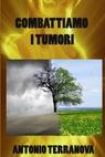 Combattiamo i Tumori