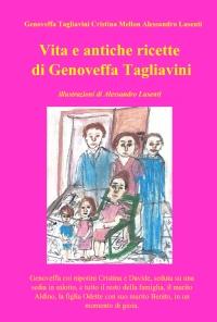 Vita e antiche ricette di Genoveffa Tagliavini