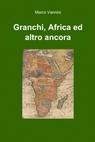 Granchi, Africa ed altro ancora