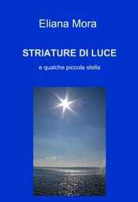 STRIATURE DI LUCE