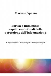Parola e Immagine: aspetti emozionali della percezione dell'informazione