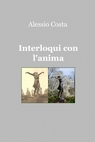 Interloqui con l'anima
