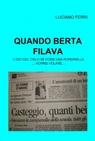 QUANDO BERTA FILAVA