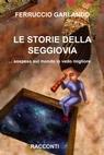 copertina LE STORIE DELLA SEGGIOVIA