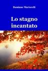 copertina di Lo stagno incantato