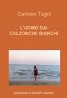 L'UOMO DAI CALZONCINI BIANCHI