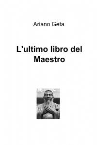 L'ultimo libro del Maestro