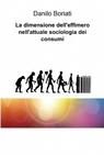La dimensione dell'effimero nell'attuale sociologia dei...