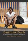 Destination South
