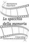 LO SPECCHIO DELLA MEMORIA