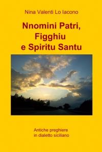 Nnomini Patri, Figghiu e Spiritu Santu