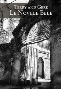 Terry and Gere – Le Novele Bele