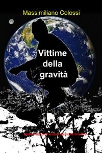 Vittime della gravità