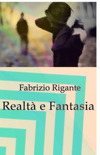 Realtà e Fantasia
