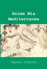 Anima Mia Mediterranea