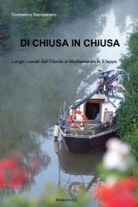 DI CHIUSA IN CHIUSA