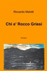Chi e' Rocco Griesi