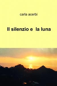 Il silenzio e la luna