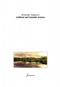 Lettere sul mondo nuovo