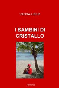 I BAMBINI DI CRISTALLO