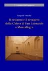 Il restauro e il recupero della Chiesa di San...